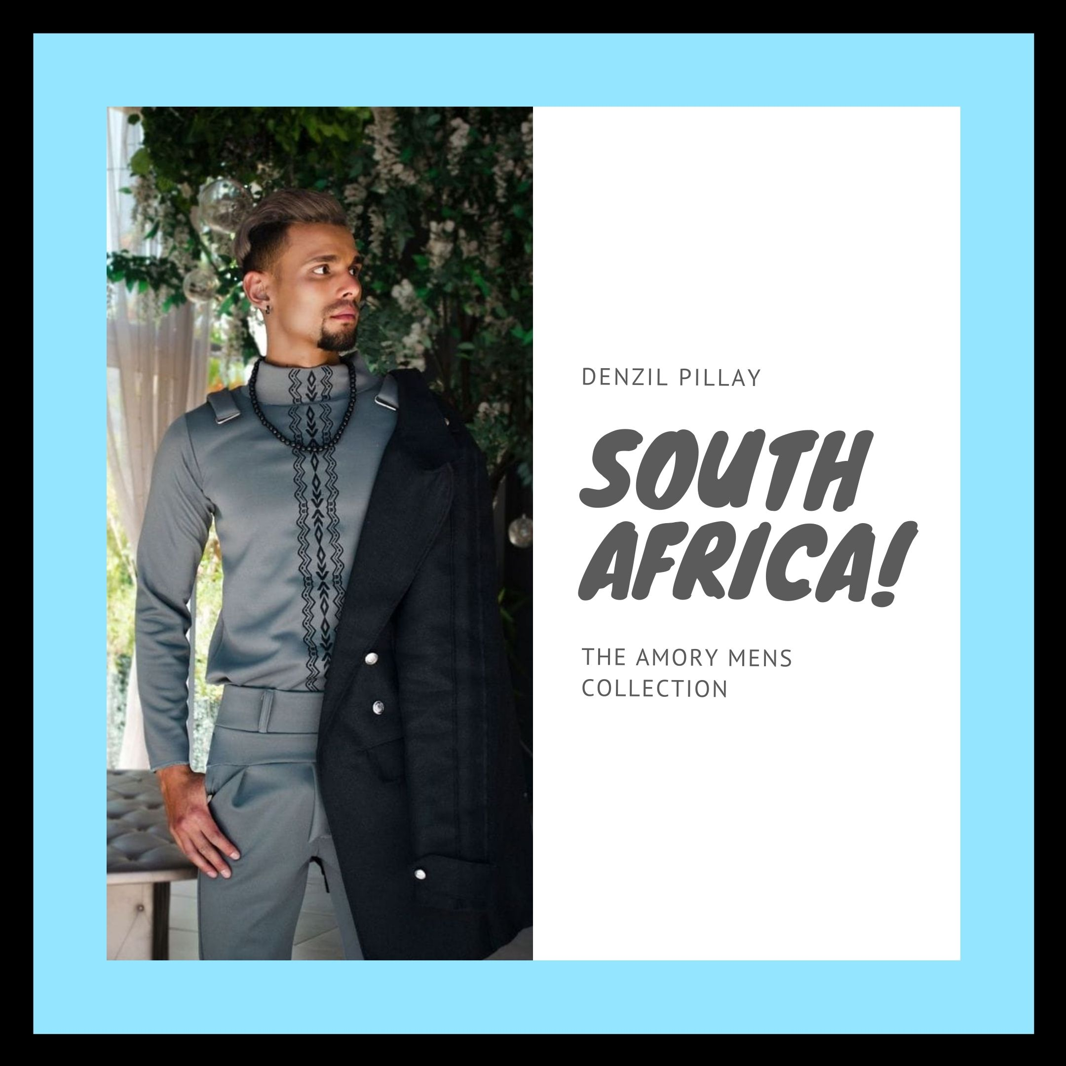 THE AMORY MENS COLLECTION - DENZIL PILLAY - South Africa
